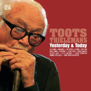 Toots Thielmans Yesterday & Today