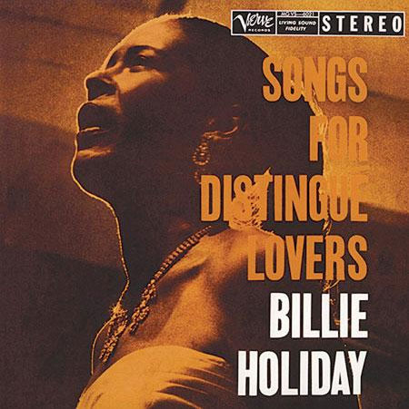Billie Holiday / Songs For Distingué Lovers