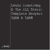 Louis Armstrong & The All Stars - Complete Newport 1956 & 1958 Mosaic's Numbered Limited Edition 180g Stereo 4LP Box Set